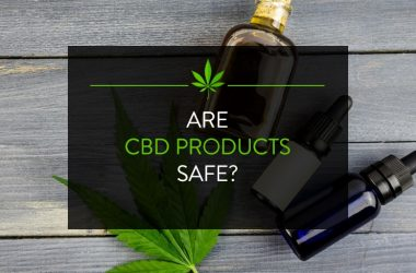 Are CBD products safe