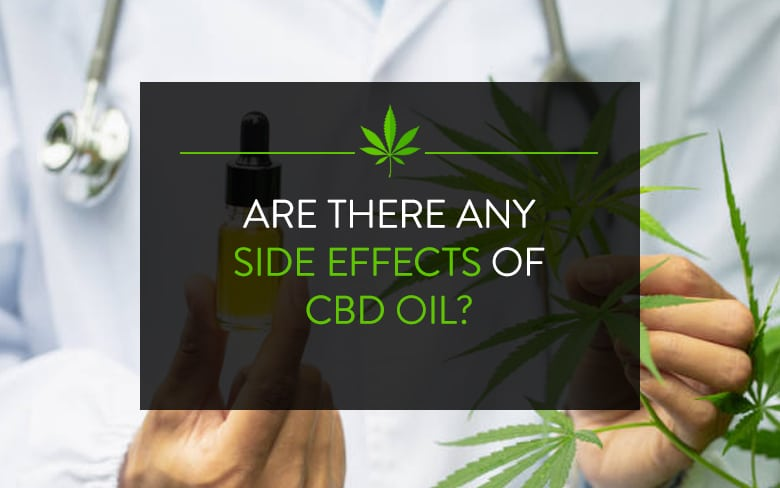 CBD Side Effects You Should Know