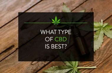 What type of CBD is Best
