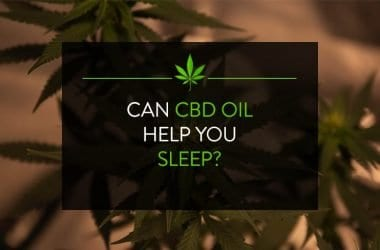 Can CBD Oil Help You Sleep