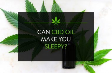 Can CBD Oil Make You Sleepy