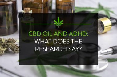 CBD Oil and ADHD: What Does the Research Say?