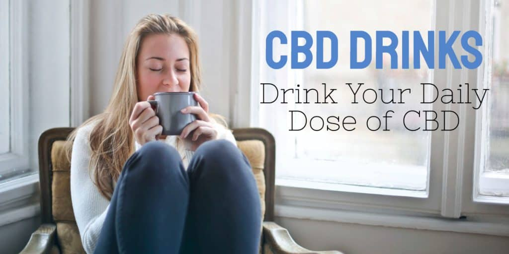 CBD Drinks Let You Drink Your Daily Dose of CBD