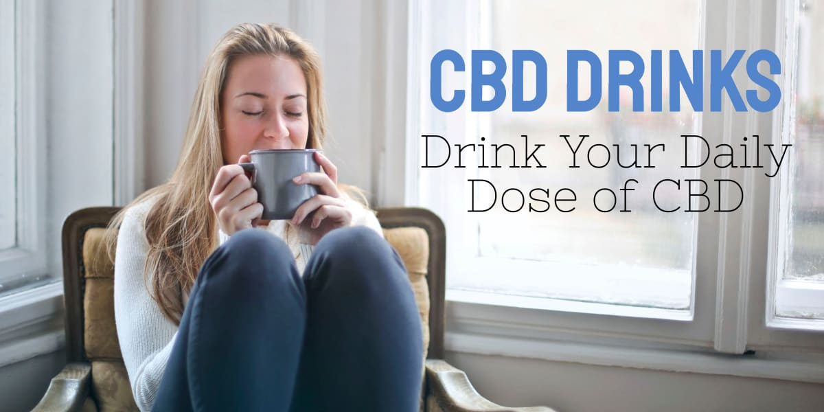 Top 10 CBD Drinks of 2021
