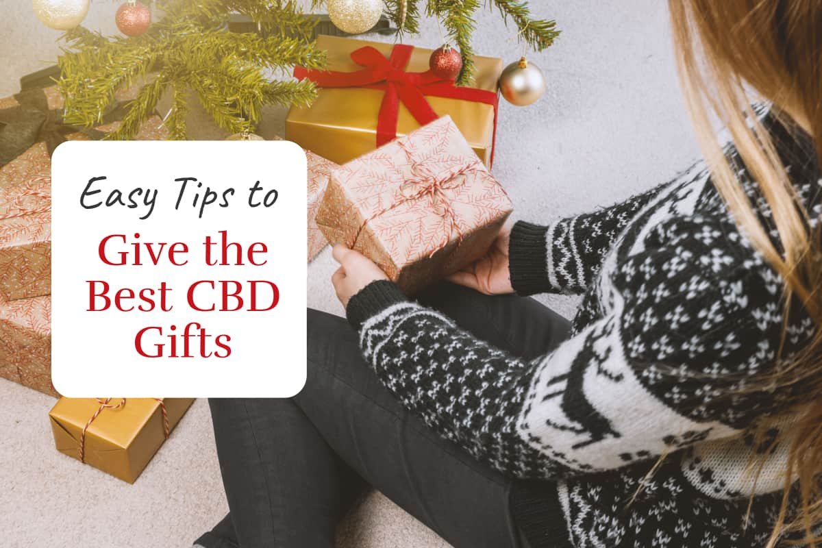 Easy Tips to Give the Best CBD Gifts