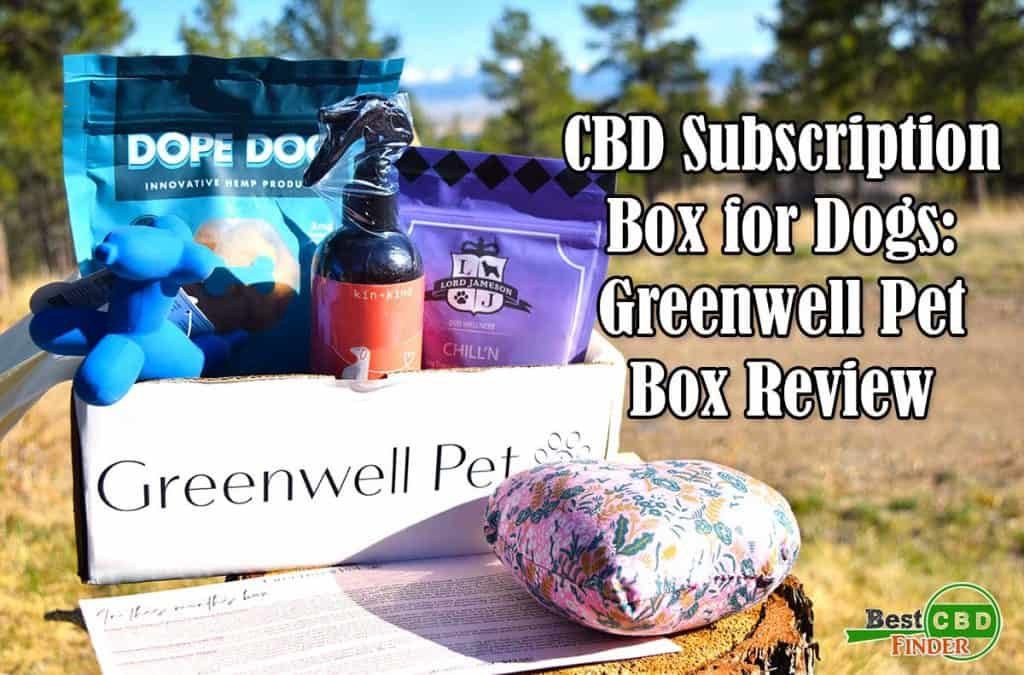 Greenwell Pet Box Review: CBD Subscription Box for Dogs