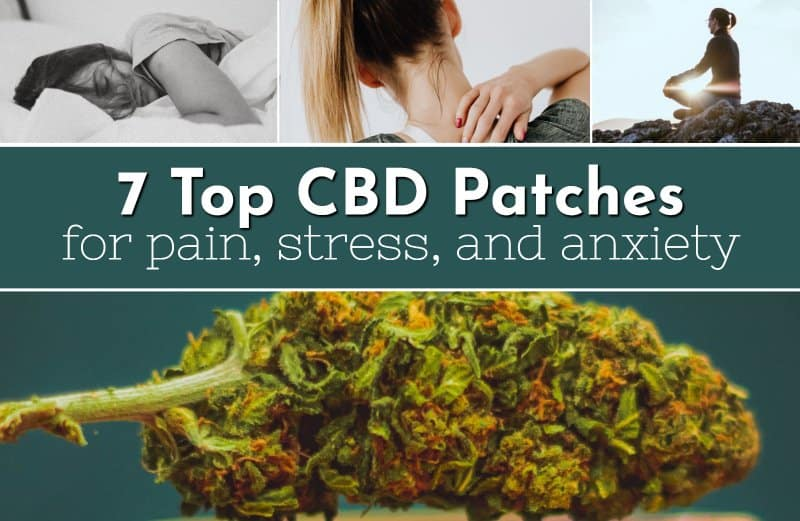 Top 7 CBD Patches to Buy