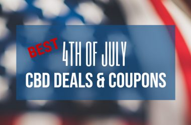 Best CBD 4th of July Sales & Deals for 2021